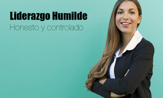 Líderes humildes. Características, fortalezas y debilidades